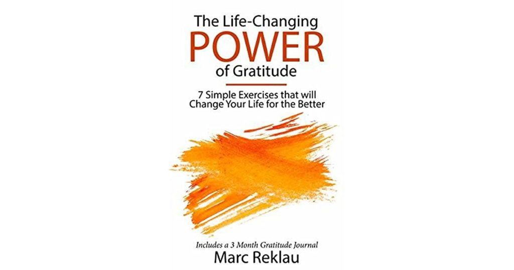 The Life-Changing POWER Of Gratitude by Marc Reklau – FitAfter45 Review